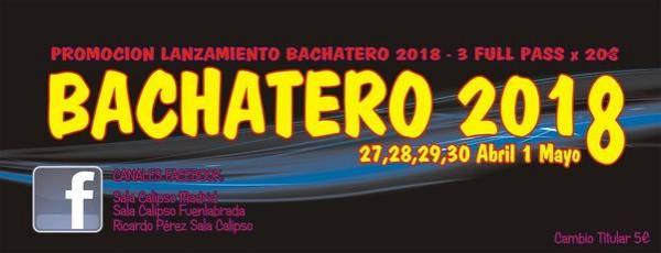 BACHATERO MADRID FESTIVAL 2018