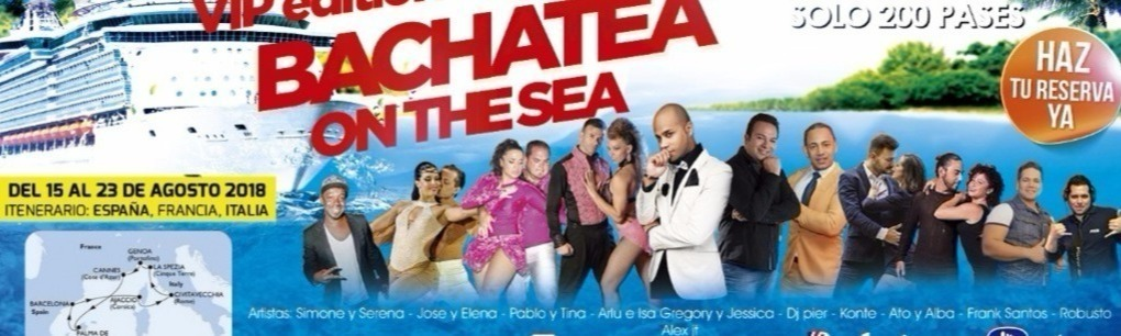 BACHATEA CRUISE - 1er Vip Bachatea on The Sea