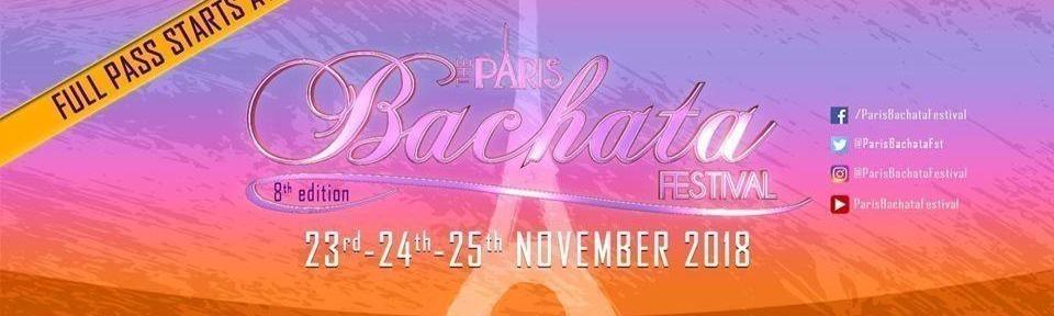 PARIS BACHATA FESTIVAL 8TH Edition