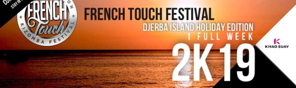 French Touch Kizomba Festival 2K19