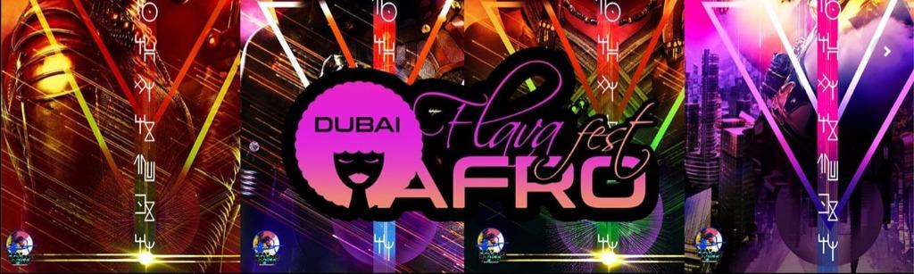 Dubai Afro Flava Fest Vol.1