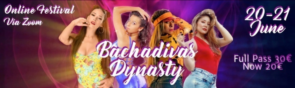 Bachadivas Dynasty for SEXY Ladies - Live